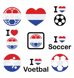 I love Dutch football soccer icons set vector image