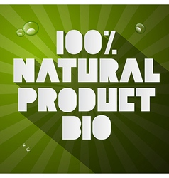 Hundred percent natural product bio title on green vector