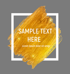 gold paint glittering textured art with frame and vector image