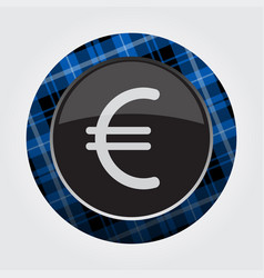 button blue black tartan - euro currency symbol vector image
