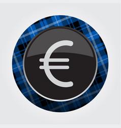 Button blue black tartan - euro currency symbol vector