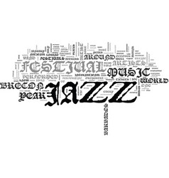 Jazz music festivals text background word cloud vector