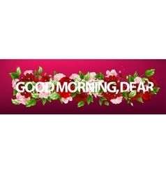 flowers with lettering Good vector image
