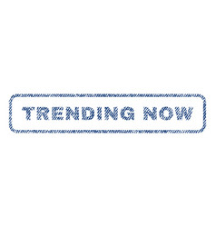 trending now textile stamp vector image vector image