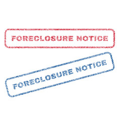 Foreclosure notice textile stamps vector