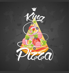 Slice of pizza king vector