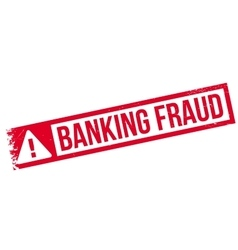 Banking fraud rubber stamp vector
