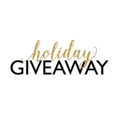 Golden holiday giveaway sign at white vector