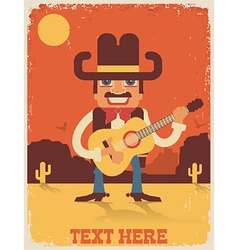 Cowboy playing guitar country music vector image