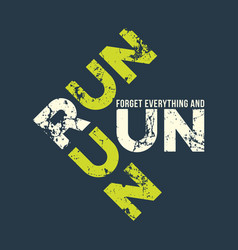 Run run runl t-shirt and apparel design with vector