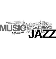 Jazz the forbidden music text background word vector