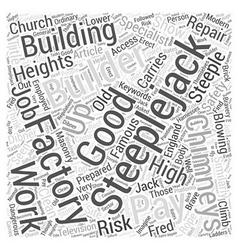 Steeplejacks good pay for builders who climb word vector