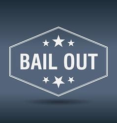 Bail out hexagonal white vintage retro style label vector