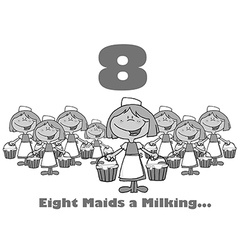 Eight maids milking cartoon vector image