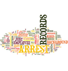 Arrest records text background word cloud concept vector