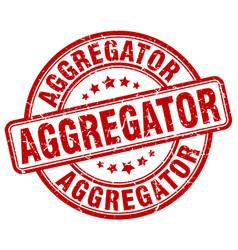 Aggregator red grunge stamp vector