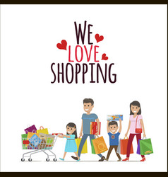 we love shopping flat concept with family vector image