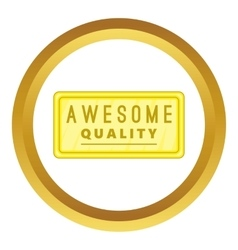 Awesome quality label icon vector