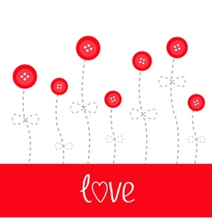 Red button flowers Dash line stem with bow Love vector image