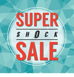 Modern design super shock sale vector