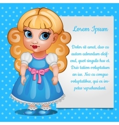 Cute girl doll blonde with the card for your text vector