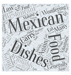 How healthy is mexican food word cloud concept vector
