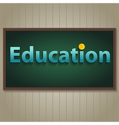 Education on blackboard vector image