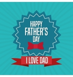 Fathers day concept celebration design Greeting vector image