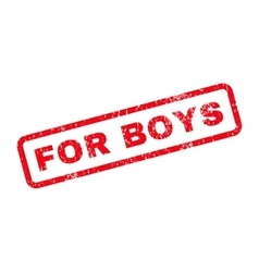 For boys text rubber stamp vector