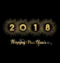 Happy new year 2018 gold firework quote card vector