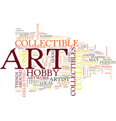 Art collectible hobby text background word cloud vector