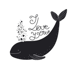 I love you quote cartoon whale vector image