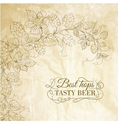 Hop and tasty beer over old paper vector image vector image