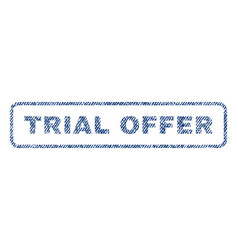 trial offer textile stamp vector image vector image