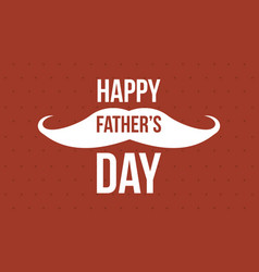 Happy father day design style vector