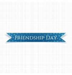 Friendship day greeting blue ribbon vector