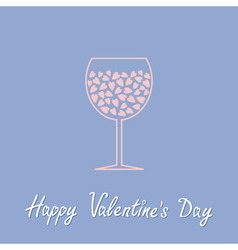 Wine glass with hearts inside Happy Valentines Day vector image vector image