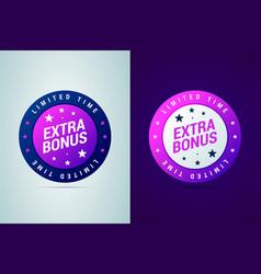 Extra bonus medal limited time offer vector