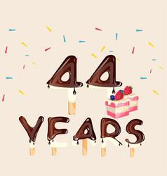 44 years happy birthday card vector image vector image