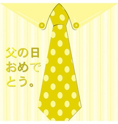 Bright shirt and tie japanese happy fathers day vector