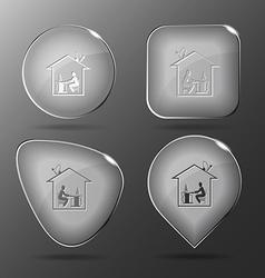 Home work glass buttons vector
