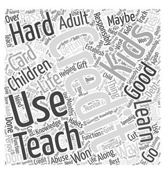 Teaching the Kids About Credit Word Cloud Concept vector image