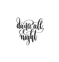 Dance all night hand lettering event invitation vector