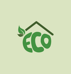 Eco friendly house natural label organic product vector