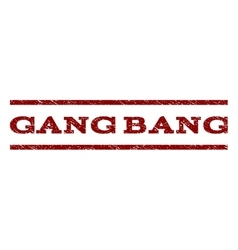 Gang Bang Watermark Stamp vector image
