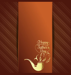 Greeting card for fathers day celebration vector