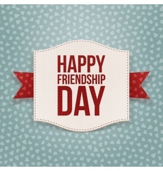 Happy friendship day festive tag vector