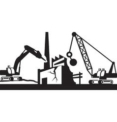 Demolition of industrial buildings vector