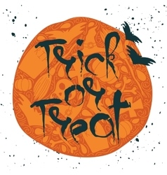 Trick or treat halloween poster with lettering vector