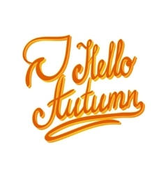 Hello autumnInspirational and motivational quotes vector image